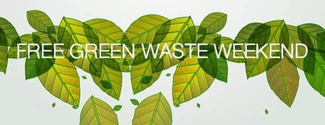 'No cost' Green Waste Weekend 15-16 November